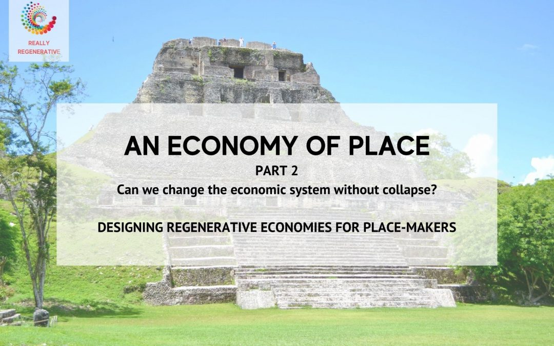 An Economy of Place – Part 2