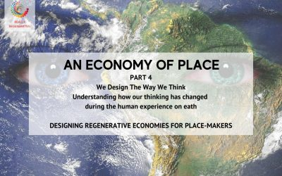 An Economy of Place – Part 4